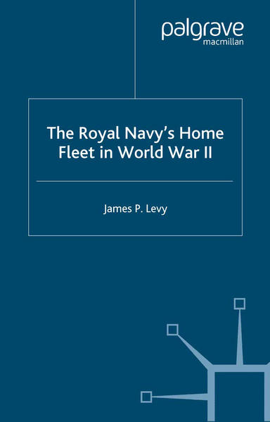 The Royal Navy's Home Fleet in World War 2 - Coverbild