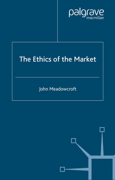 The Ethics of the Market - Coverbild