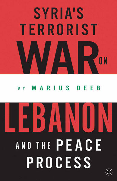 Syria's Terrorist War on Lebanon and the Peace Process - Coverbild