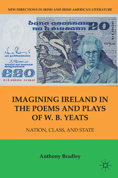 Imagining Ireland in the Poems and Plays of W. B. Yeats - Coverbild