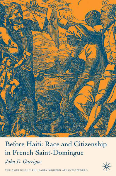 Before Haiti: Race and Citizenship in French Saint-Domingue - Coverbild