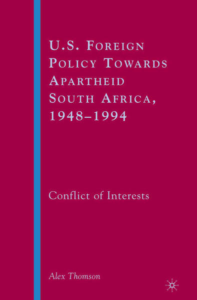 U.S. Foreign Policy Towards Apartheid South Africa, 1948–1994 - Coverbild