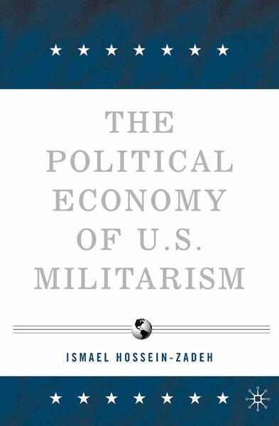 The Political Economy of U.S. Militarism - Coverbild