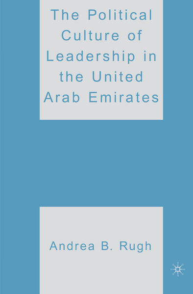 The Political Culture of Leadership in the United Arab Emirates - Coverbild