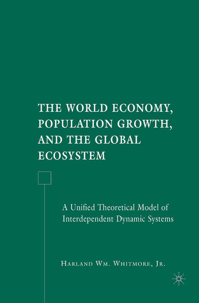 The World Economy, Population Growth, and the Global Ecosystem - Coverbild