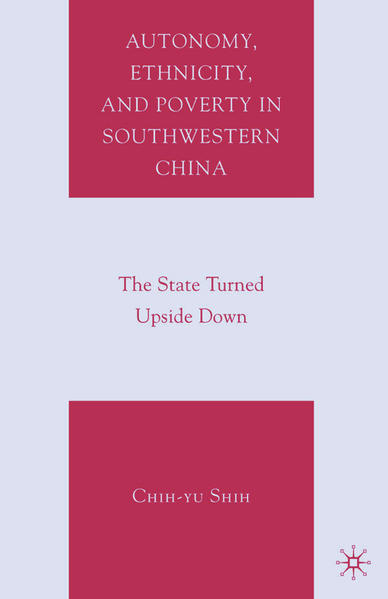 Autonomy, Ethnicity, and Poverty in Southwestern China - Coverbild