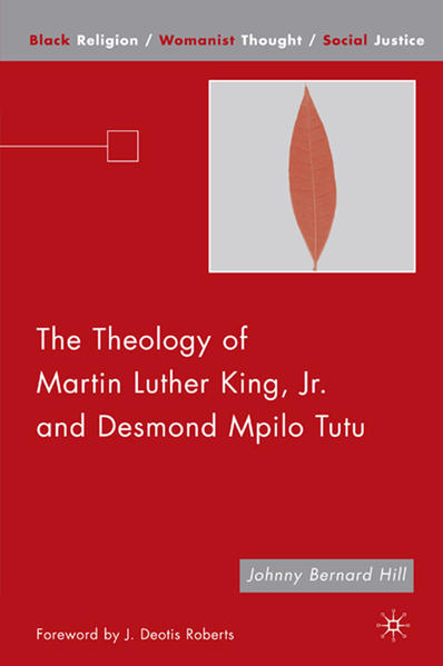 The Theology of Martin Luther King, Jr. and Desmond Mpilo Tutu - Coverbild
