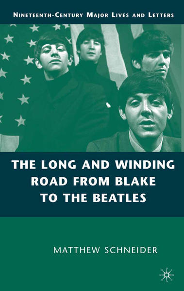 The Long and Winding Road from Blake to the Beatles - Coverbild