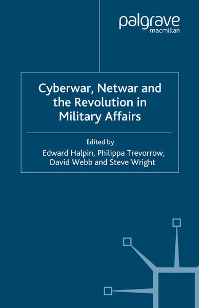Cyberwar, Netwar and the Revolution in Military Affairs - Coverbild