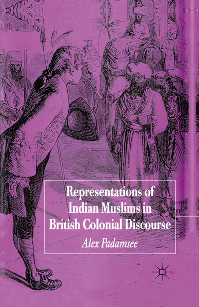 Representations of Indian Muslims in British Colonial Discourse - Coverbild