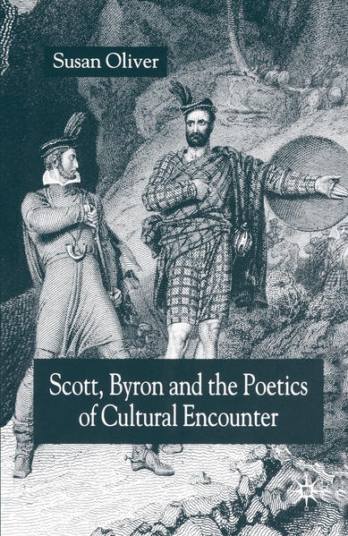 Scott, Byron and the Poetics of Cultural Encounter - Coverbild