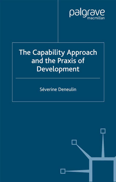 The Capability Approach and the Praxis of Development - Coverbild
