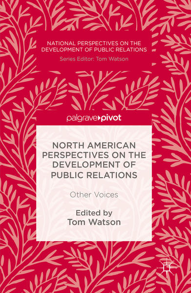 North American Perspectives on the Development of Public Relations - Coverbild
