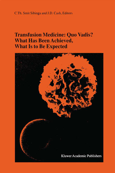 Transfusion Medicine: Quo Vadis? What Has Been Achieved, What Is to Be Expected - Coverbild