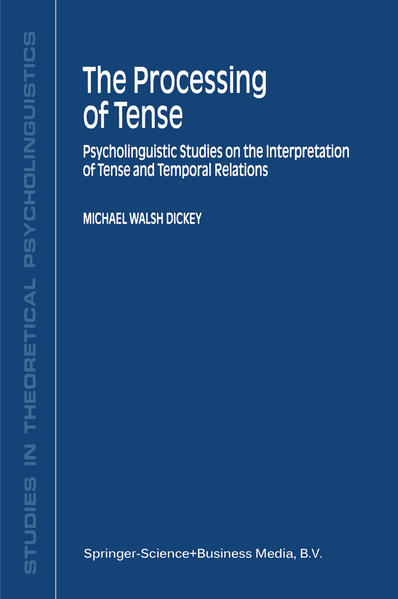 The Processing of Tense - Coverbild