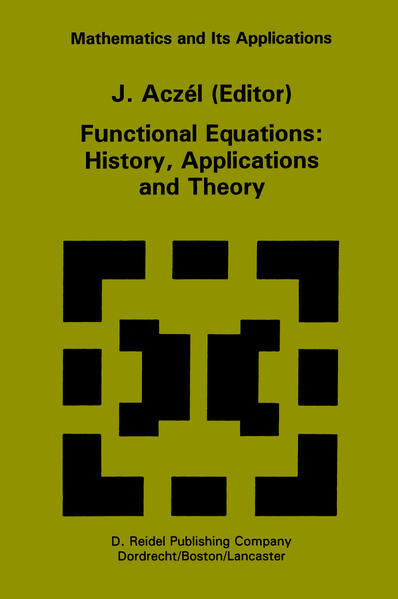 Functional Equations: History, Applications and Theory - Coverbild