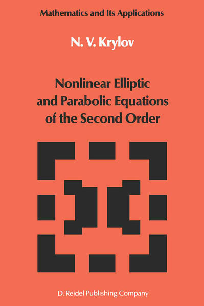 Nonlinear Elliptic and Parabolic Equations of the Second Order - Coverbild