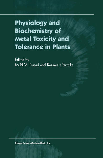 Physiology and Biochemistry of Metal Toxicity and Tolerance in Plants - Coverbild