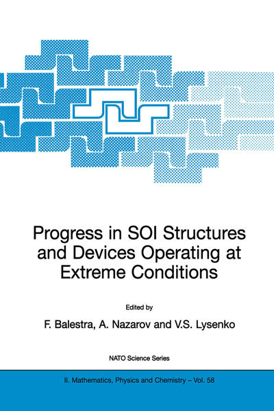 Progress in SOI Structures and Devices Operating at Extreme Conditions - Coverbild