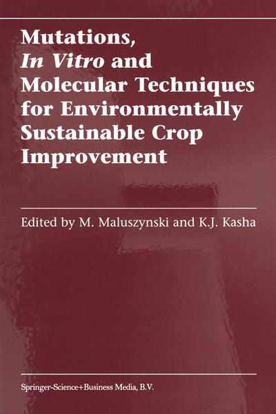 Mutations, In Vitro and Molecular Techniques for Environmentally Sustainable Crop Improvement - Coverbild