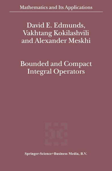Bounded and Compact Integral Operators - Coverbild