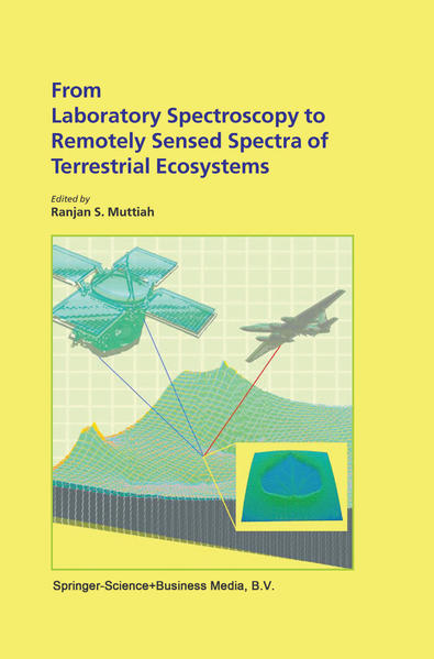 From Laboratory Spectroscopy to Remotely Sensed Spectra of Terrestrial Ecosystems - Coverbild