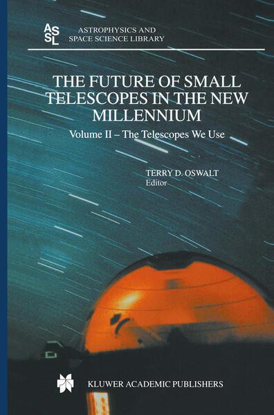The Future of Small Telescopes in the New Millennium - Coverbild
