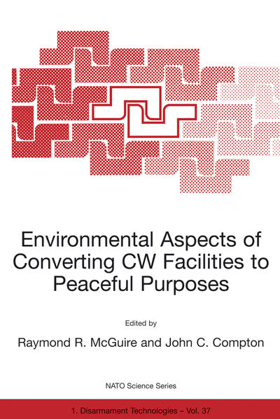 Environmental Aspects of Converting CW Facilities to Peaceful Purposes - Coverbild