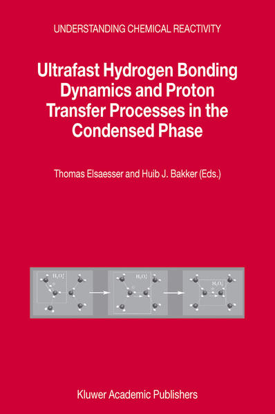 Ultrafast Hydrogen Bonding Dynamics and Proton Transfer Processes in the Condensed Phase - Coverbild