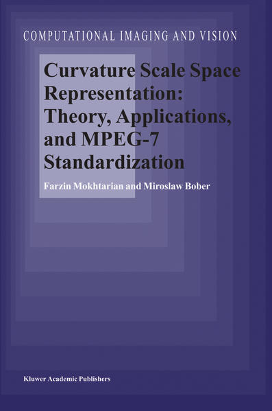 Curvature Scale Space Representation: Theory, Applications, and MPEG-7 Standardization - Coverbild