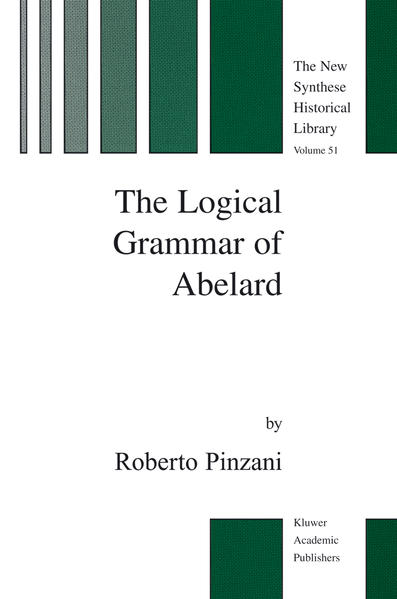 The Logical Grammar of Abelard - Coverbild