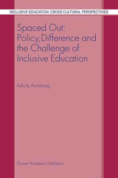 Spaced Out: Policy, Difference and the Challenge of Inclusive Education - Coverbild