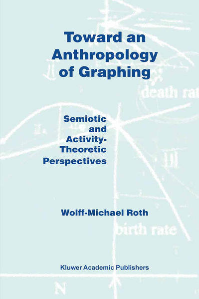 Toward an Anthropology of Graphing - Coverbild