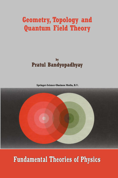 Geometry, Topology and Quantum Field Theory - Coverbild