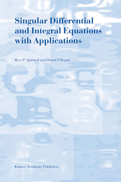 Singular Differential and Integral Equations with Applications - Coverbild