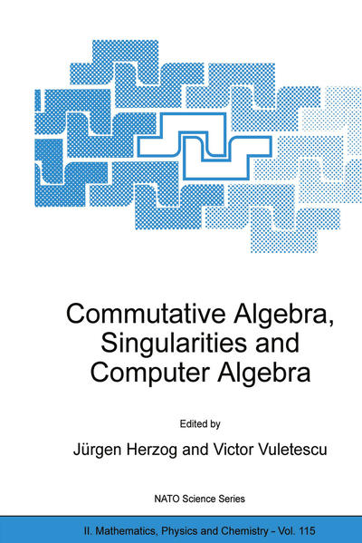 Commutative Algebra, Singularities and Computer Algebra - Coverbild