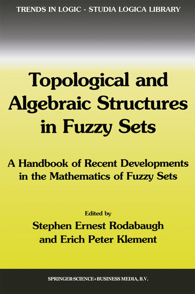 Topological and Algebraic Structures in Fuzzy Sets - Coverbild