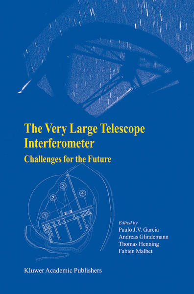 The Very Large Telescope Interferometer Challenges for the Future - Coverbild