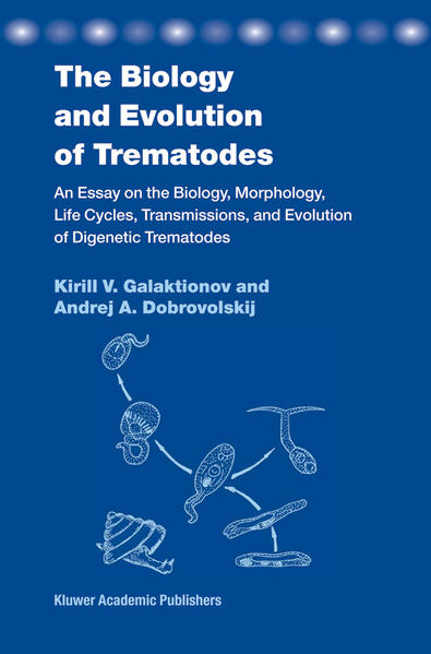 The Biology and Evolution of Trematodes - Coverbild