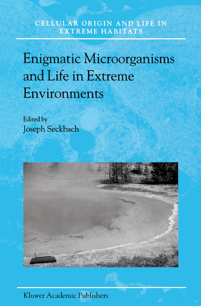Enigmatic Microorganisms and Life in Extreme Environments - Coverbild