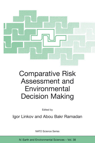 Comparative Risk Assessment and Environmental Decision Making - Coverbild
