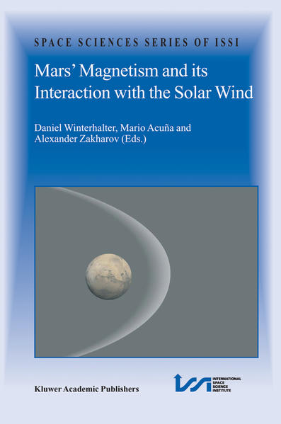 Mars' Magnetism and Its Interaction with the Solar Wind - Coverbild