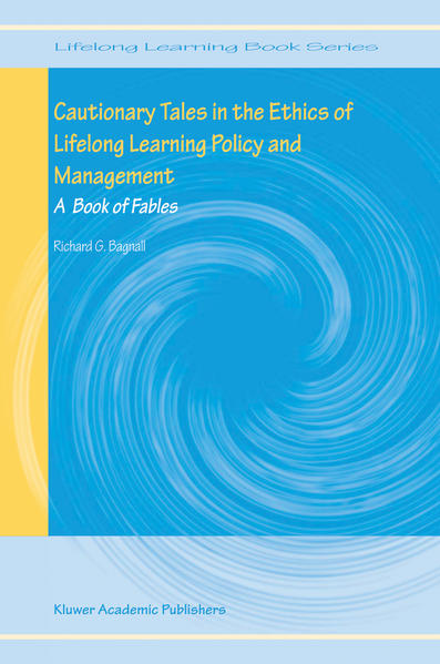 Cautionary Tales in the Ethics of Lifelong Learning Policy and Management - Coverbild