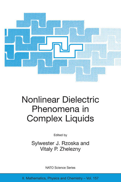 Nonlinear Dielectric Phenomena in Complex Liquids - Coverbild