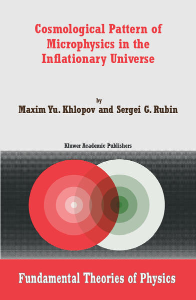 Cosmological Pattern of Microphysics in the Inflationary Universe - Coverbild