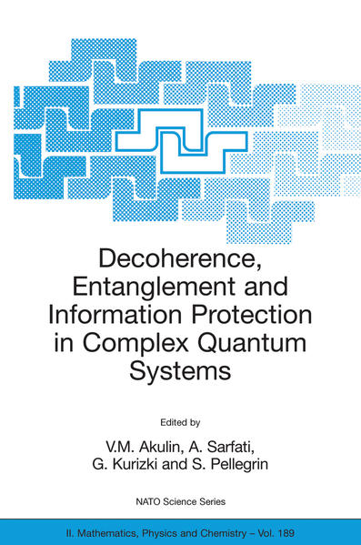 Decoherence, Entanglement and Information Protection in Complex Quantum Systems - Coverbild