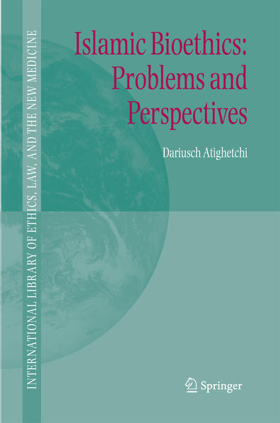 Islamic Bioethics: Problems and Perspectives - Coverbild