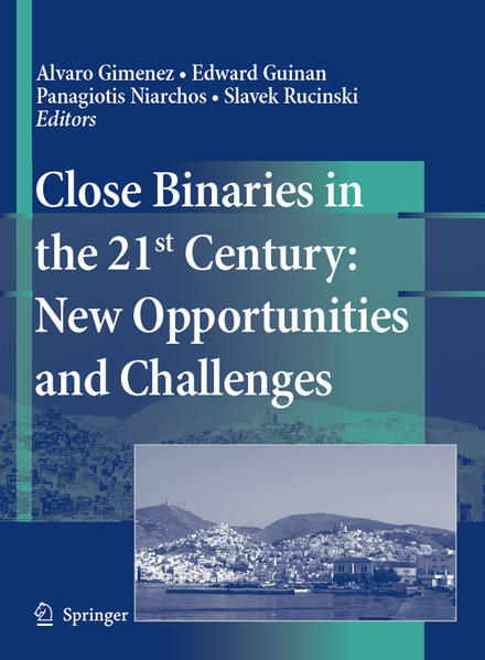 Close Binaries in the 21st Century: New Opportunities and Challenges - Coverbild