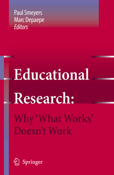 Educational Research: Why 'What Works' Doesn't Work - Coverbild