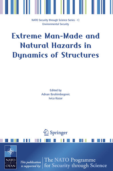 Extreme Man-Made and Natural Hazards in Dynamics of Structures - Coverbild